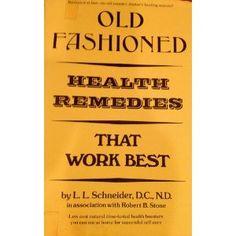 Old Fashioned Health Remedies