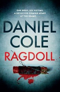 Ragdoll by Daniel Cole features disgraced yet heroic London Met detective William Fawkes (Wolf) who& tracking down a serial killer with an agenda. Crime Fiction, Fiction Books, Books To Buy, Books To Read, River Breeze, Paula Hawkins, Blank Book, Cozy Mysteries, Writing A Book