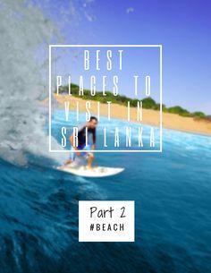Best Places  to visit in Sri Lanka|beach|Benthota|Arugam bay|Mirissa