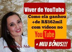 VÍDEOS NO YOUTUBE – Ela ganhou mais de 162mil com vídeos no Youtube |por...