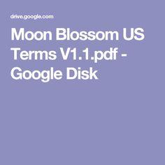 Moon Blossom US Terms V1.1.pdf - Google Disk