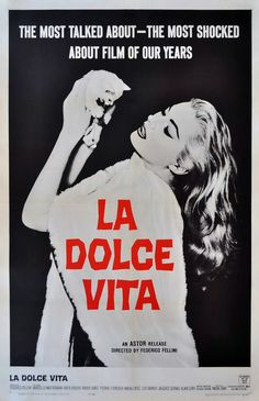 """La dolce vita"" (1960). Country: Italy. Director: Federico Fellini."