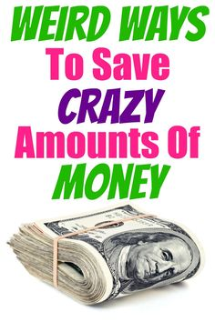 weird ways to save money