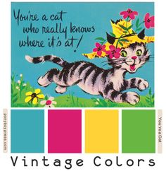 Ponyboy Press - zine maker, design lover, dedicated homebody: Vintage Color Palette - You're a Cat Vintage Colour Palette, Colour Pallete, Vintage Colors, Color Schemes, Color Palettes, Color Combos, Hex Color Codes, Hex Codes, Color Balance