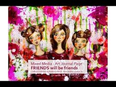"""【Andrea Gomoll】 Artjournal Page """"Friends"""" - YouTube"""