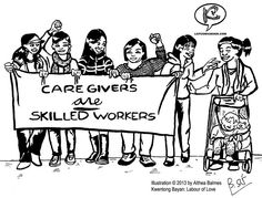 """Knowledge at your own risk.: A comic book about the lives of Filipina migrant workers Toronto-based artists, Althea Balmes and Jo SiMalaya Alcampo are creating a community comic book in collaboration with Filipina migrant workers in the Live-in Caregiver Program called, """"Kwentong Bayan: Labour of Love"""". In the Filipino language, """"kwentong bayan"""" is the literal translation of """"community stories"""". The artists will present work-in-progress and caregivers will share real-life stories."""
