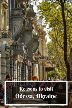reasons to visit Odessa, Ukraine