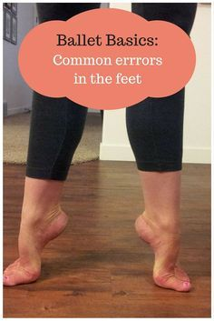 Ballet Basics: Common Errors In the Feet Welcome to ballet and the obsession with feet! Here are some of the most common errors I see with ballet students and their feet. First I have to start off by introducing the concept of sickling. Ballet Feet, Ballet Barre, Ballet Class, Dance Class, Ballet Dancers, Dancers Feet, Ballet Studio, Dance Studio, Dance Tips