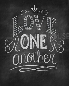 Chalkboard art Print - Love One Another 8x10 via Etsy