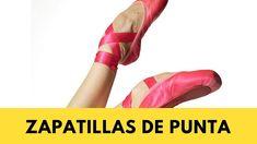 Las Zapatillas de Punta en el Ballet - Trabajo de Puntas - Pies de Baila...