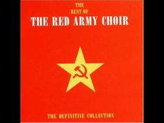 The Red Army Choir - The Definitive Collection [Full Album] - YouTube