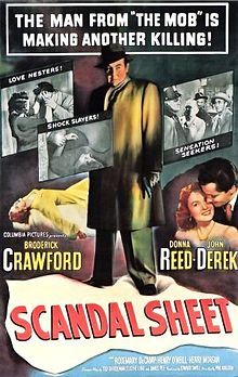 John Derek, Donna Reed, and Broderick Crawford in Scandal Sheet John Derek, Henry Morgan, Donna Reed, Movie Poster Art, Film Posters, Cinema Posters, Old Movies, Vintage Movies, Movies 2019