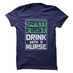 We didn't say nurse your drink, we said drink with a nurse. When you think about it, nurses are ideal drinking companions. They're understanding, patient and smart so they're great conversationalists.