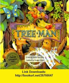 TreeMan (9781561452279) Carmen Agra Deedy, Douglas J. Ponte , ISBN-10: 1561452270  , ISBN-13: 978-1561452279 ,  , tutorials , pdf , ebook , torrent , downloads , rapidshare , filesonic , hotfile , megaupload , fileserve
