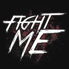 Custom Kevin Owens Fight Me Splatter Shirt