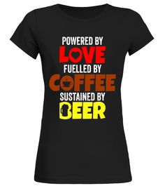 Motivational Coffee And Beer T Shirt Love Coffee Beer
