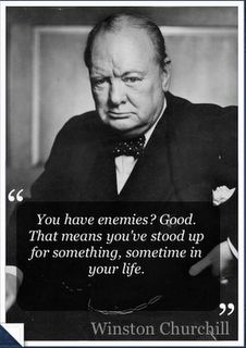 Winston Churchill, one of my fave quotes - A.R.