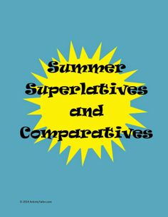 Speechie Freebies: Summer Superlatives and Comparatives. Pinned by SOS Inc. Resources. Follow all our boards at pinterest.com/sostherapy/ for therapy resources.