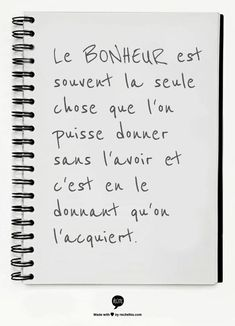 Le bonheur est souvent la seule chose que l'on puisse donner sans l'avoi… Wise Women Quotes, Quotes To Live By Wise, Sassy Quotes, Deep Quotes, Funny Quotes, The Words, Cool Words, Positive Quotes, Motivational Quotes