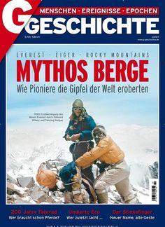 Mythos Berge 🏔 #Everest, #Eiger, #RockyMountains: Wie Pioniere die Gipfel der Welt eroberten  Jetzt in G Geschichte: