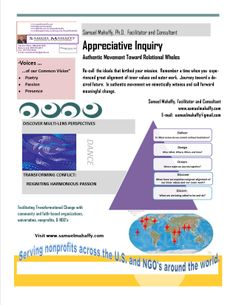 Appreciative Inquiry is a journey of discovery to the positive life-giving core of an organization or a community.