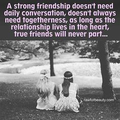 & this is true...in God's wisdom, He kept my sister/friend & i apart for almost 30 yrs. & brought us back together at the perfect time & we picked up like we'd never been apart! thank You, God!!! <3
