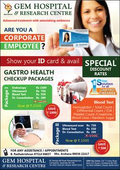GEM Hospital  Advanced treatment with astonishing ambience  Are you a corporate employee?  Show your ID card & avail special discount rates  Gastro Health Checkup Packages  For any assistance / appointments B. Radhakrishnan 97514 96837 Mrs. Archana 90036 22417  45, Pankaja Mill Road, Ramanathapuram, Coimbatore, Tamilnadu 641 045 Tel: 0422-2325100 | Mobile: 90039 32323 Research Centre, Coimbatore, Blood Test, Ultrasound, Appointments, A Team, Surgery, Gem, Health