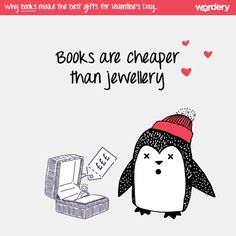 A few reasons why books make the best gifts for Valentine's Day! Books are cheaper than jewellery.