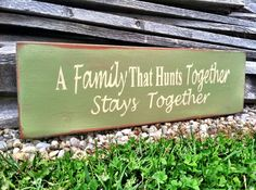A Family That Hunts Together Stays Together by CharmingWillows, $28.00