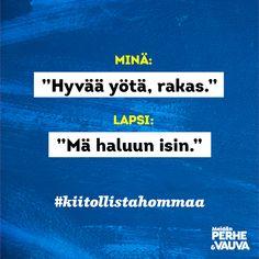 #kiitollistahommaa  Vauva.fi Vauva ja Meidän Perhe Parenting Quotes, Hilarious, Funny, Parents, Dads, Just For You, Instagram, Hilarious Stuff, Funny Parenting