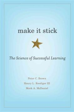 Make it Stick by Peter C. Brown