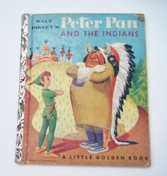 Rare 1952 Walt Disney's Peter Pan And The Indians by parkledge