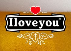 I Love You / Heineken 2