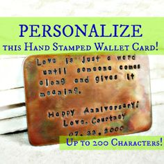 I just ordered one for my husband for Christmas... Personalize <3 Wallet Card Insert - Rustic Torch-fired Finish - Copper Hand Stamped - Anniversary - Wedding - Personalized Gift- Customize -