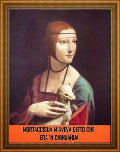 Italian Humor, Funny Art, Mona Lisa, Memes, Movie Posters, Classical Art, Hilarious, Sarcasm, Photos