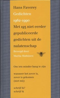 Gedichten 1962-1990  De sublieme poëzie van Hans Faverey heeft een groot stempel gedrukt op de Nederlandse naoorlogse literatuur. Stuitte zijn werk aanvankelijk op tegenstand langzamerhand kregen critici en lezers oog voor deze poëzie. Marita Mathijsen ontdekte bij het samenstellen van Verzamelde gedichten in 1993 nog veel ongepubliceerd materiaal en nog vele versies van gepubliceerd werk. In deze nieuwe nalatenschapsuitgave is de oorspronkelijke uitgave uit 1993 uitgebreid met zo n…