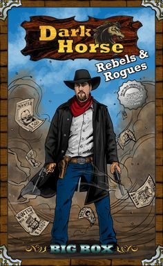 Dark Horse: Rebels & Rogues