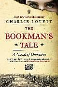 The Bookman's Tale by Charlie Lovett:  A mysterious portrait ignites an antiquarian bookseller's search through time and the works of Shakespeare for his lost love Guaranteed to capture the hearts of everyone who truly loves books, The Bookman's Tale is a former bookseller's sparkling novel and a delightful exploration of...