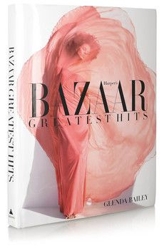 36.Harpers Bazaar Harper's Bazaar: Greatest Hits by Glenda Bailey hardcover book | NET-A-PORTER