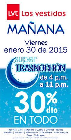 SOLO POR HOY #LosVestidos esta de súper TRASNOCHÓN de #Descuentos a partir de las 4:00p.m hasta las 11:00 p.m !!! No faltes / Alamedas CC #Piensaenti
