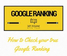 How to check your rankings on Google the correct way. photography websites