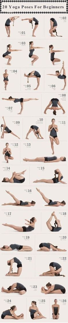 Easy Yoga Workout - 20 Amazing Yoga Poses For Beginners Looks like Im behind from the beginner stage, but this is a great Goals list. Get your sexiest body ever without,crunches,cardio,or ever setting foot in a gym