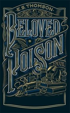 Thomson's Beloved Poison is a slow burn of a mystery, at least until a third of the way through and someone finally gets murdered. Then the corpses proliferate and our protagonist gets f… Calligraphy Text, Vintage Typography, Vintage Fonts, Typography Logo, Text Effects, Grafik Design, Drawing, Historical Fiction, Logo Design