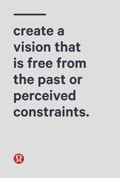 Create a vision.