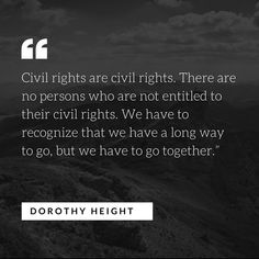 """@growingupguptas shared a photo on Instagram: """"""""Civil rights are civil rights. There are no persons who are not entitled to their civil rights. We have to recognize that we have a long…"""" • Jun 20, 2020 at 3:27pm UTC Dorothy Height, Civil Rights, Black History, Teaching Kids, Civilization, Jun, Instagram, Kids Learning"""