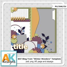 AK Designs: DST Blog Train Jan 2013 & $1 New Release!  HAVETHIS!!!!!!!!!!!!!!!!!!!!!!!!!!!!!!!!