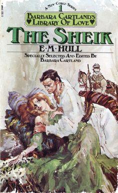 The Sheik by E.M. Hull. Corgi 1977. Cover artist Francis Marshall