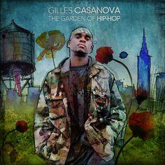 Gillies Casanova – The Garden Of Hip-Hop