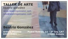 Tarjetas de visita del Taller de Arte Beatriz Gonzalez.  C/ Padre Suárez, 11 - 2º Izq LAT  / 33009 Oviedo  www.beatrizgonzalez.com