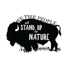 We the people stand up for nature. Alt National Park Service